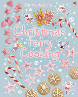 Christmas Fairy Cooking by Leonie Pratt