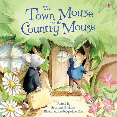 The Town Mouse & the Country Mouse by Susanna Davidson