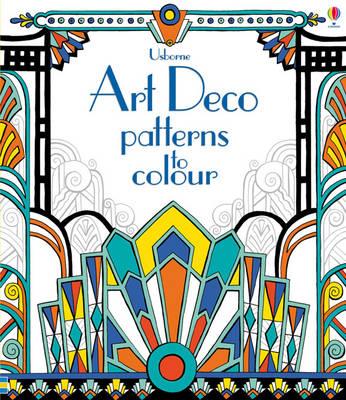 Art Deco Patterns to Colour by Emily Bone
