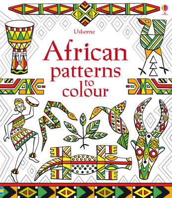 African Patterns to Colour by Struan Reid