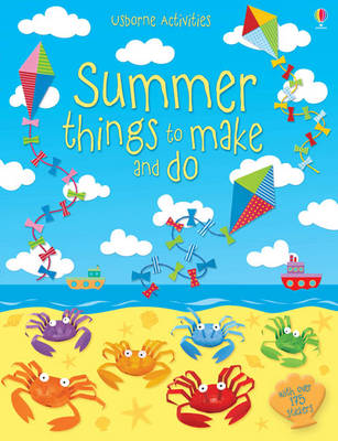 Summer Things to Make and Do by Leonie Pratt