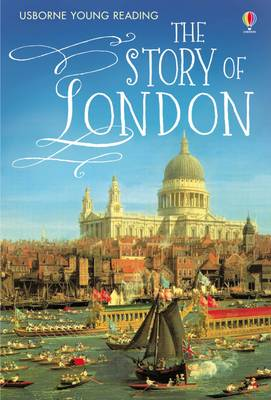The Story Of London by Rob Lloyd Jones