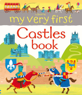 My Very First Castles Book by Lee Cosgrove