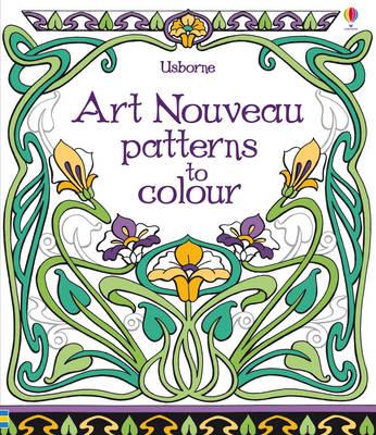 Art Nouveau Patterns to Colour by Emily Bone