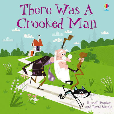There Was a Crooked Man by Russell Punter