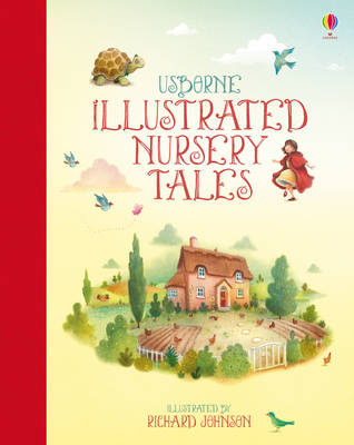 Illustrated Nursery Tales by Felicity Brooks