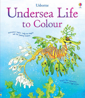 Undersea Life to Colour by Susan Meredith