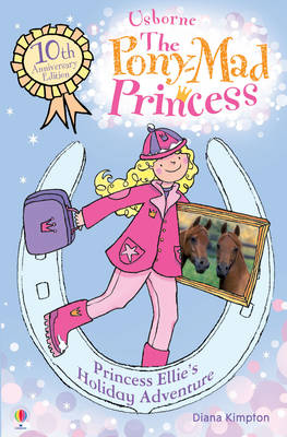 Princess Ellie's Holiday Adventure by Diana Kimpton