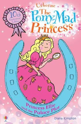 Princess Ellie and the Palace Plot by Diana Kimpton