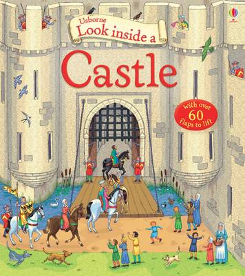 Look Inside a Castle by Conrad Mason