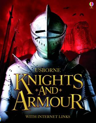 Knights and Armour by Rachel Firth