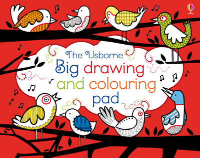 Big Drawing and Colouring pad by Fiona Watt