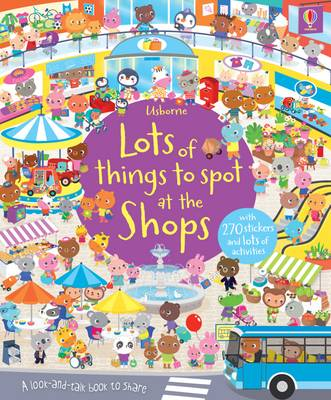 Lots of Things to Spot at the Shops by Hazel Maskell
