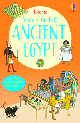 A Visitor's Guide to Ancient Egypt by Lesley Sims