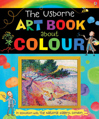Usborne Art Book About Colour by Rosie Dickins