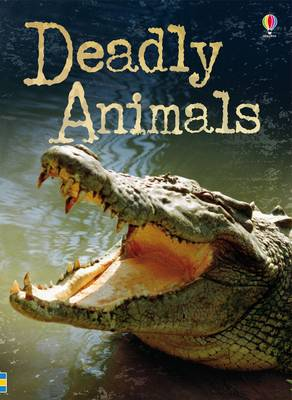 Deadly Animals by Henry Brook