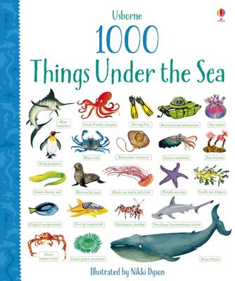 1000 Things Under the Sea by Jessica Greenwell, Alice Primmer