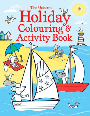 Holiday Colouring and Activity Book by Kirsteen Robson