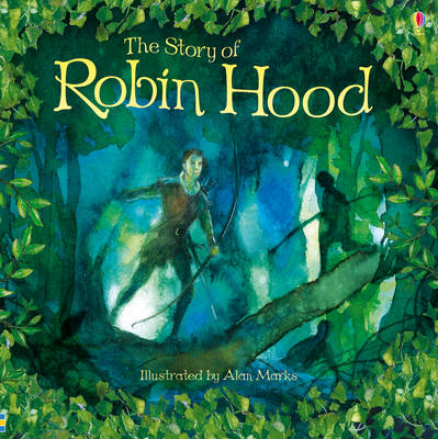 The Story of Robin Hood by Rob Lloyd Jones