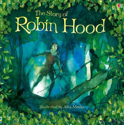 The Story of Robin Hood by Rob Lloyd Jones