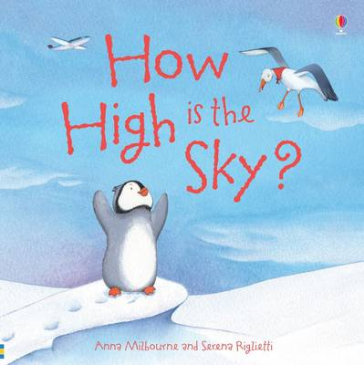 How High is the Sky? by Anna Milbourne
