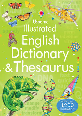 Illustrated English Dictionary & Thesaurus by Jane Bingham, Fiona Chandler