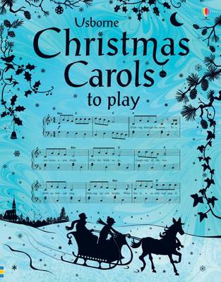Christmas Carols to Play by Anthony Marks
