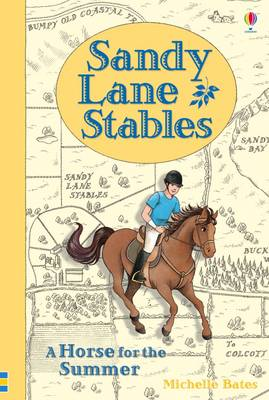 Sandy Lane Stables - A Horse for the Summer by Michelle Bates