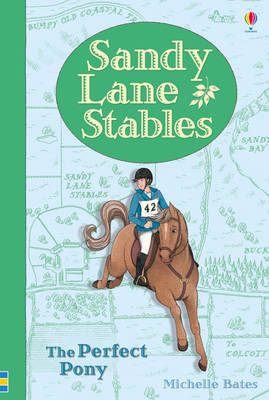 Sandy Lane Stables the Perfect Pony by Michelle Bates