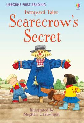 Farmyard Tales Scarecrow's Secret by Anna Milbourne, Heather Amery