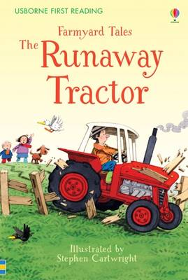 Farmyard Tales the Runaway Tractor by Heather Amery