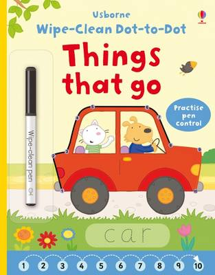 Wipe-Clean Dot-to-Dot Things That Go by Felicity Brooks