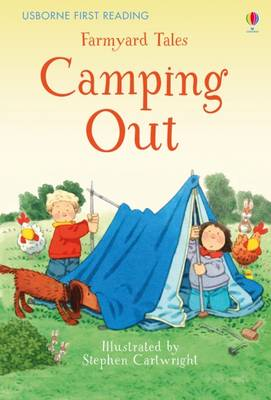 Farmyard Tales Camping Out by Heather Amery