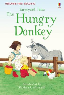 Farmyard Tales the Hungry Donkey by Heather Amery