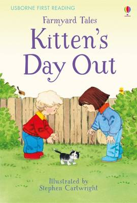 Farmyard Tales Kitten's Day Out by Heather Amery
