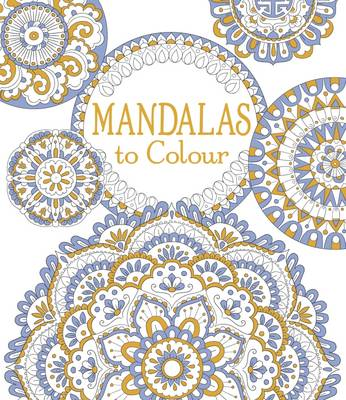 Mandalas to Colour by Emily Bone