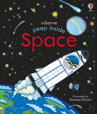 Peep Inside Space by Anna Milbourne