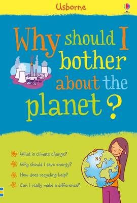 Why Should I Bother About the Planet? by Susan Meredith