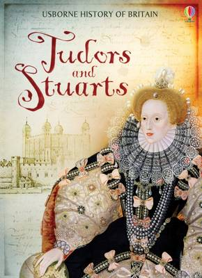 Tudors and Stuarts by Fiona Patchett