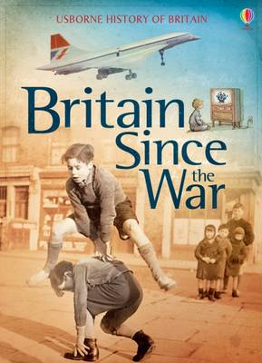 Britain Since the War by Conrad Mason, Henry Brook