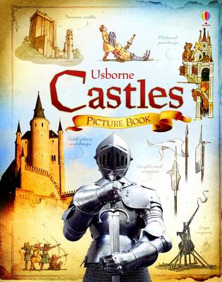Castles Picture Book by Abigail Wheatley, Rachel Firth
