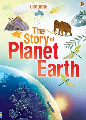 The Story of Planet Earth by Abigail Wheatley