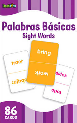 Sight Words (Flash Kids Spanish Flash Cards) by Flash Kids Editors