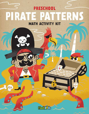 Preschool - Pirate Patterns Math Activity Kit by Flash Kids Editors