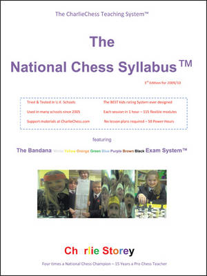 The National Chess Syllabus Featuring the Bandana Martial Art Exam System by Charlie Storey
