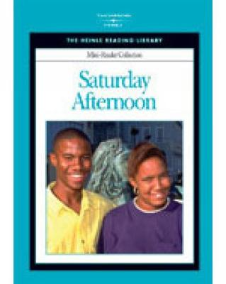 Saturday Afternoon: Heinle Reading Library Mini Reader by Heinle
