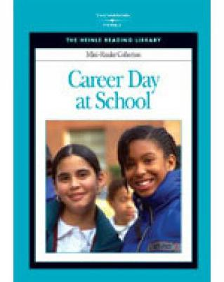 Career Day at School: Heinle Reading Library Mini Reader by Heinle
