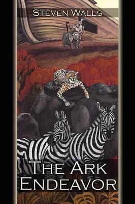 The Ark Endeavor by Steven Walls