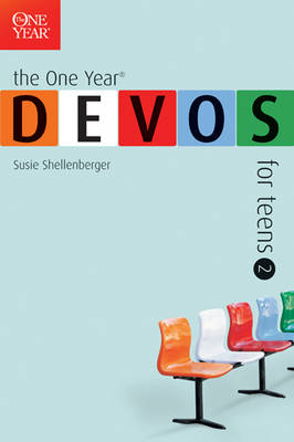 The One Year Devos for Teens 2 by Susie Shellenberger