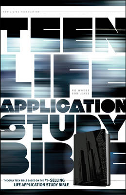 Teen Life Application Study Bible-NLT-City by Tyndale House Publishers